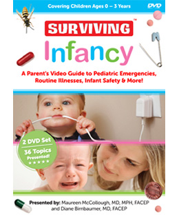 Surviving Infancy - A Parent's Video Guide to Pediatric Emergencies, Routine Illnesses, Infant Safety & More!.
